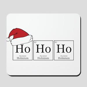 Ho Ho Ho [Chemical Elements] Mousepad